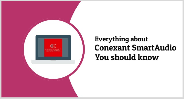 Everything-about-Conexant-SmartAudio