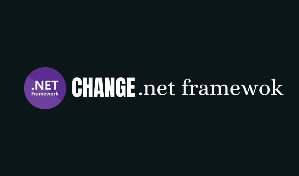change project net framework version
